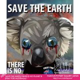 SAVE THE EARTH,THERE IS NO PLANET B (PRAY FOR AUSTRALIA) [ポップアートパネル / Keetatat Sitthiket / Sサイズ / Mサイズ]